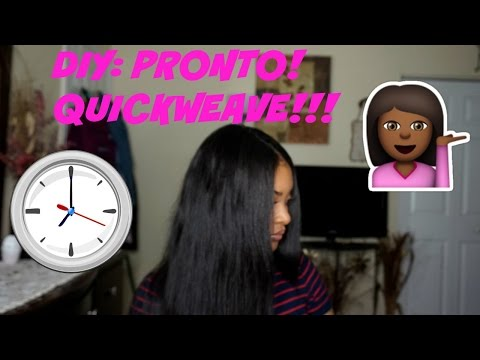 How To Do A PRONTO/QUICK WEAVE ! UNDER 30 MINUTES!!!!