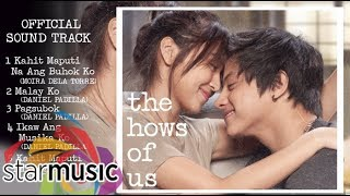 The Hows of Us OST | Non-Stop Songs ♪