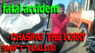 Swift High speed fatal accident | chasing the lorry driver | kunigal highway | demonrides