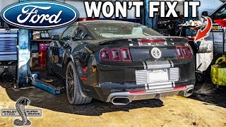 FORD WON'T FIX MY GT500 SUPER SNAKE... They Said Call Shelby