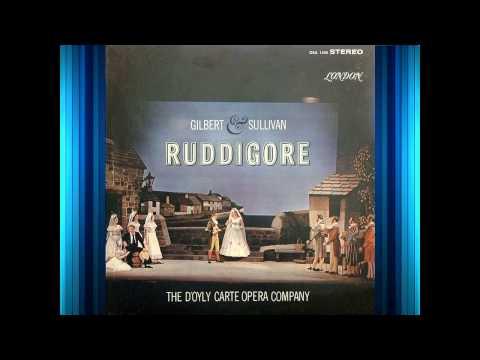 Ruddigore Act 1  DOyly Carte  Gilbert & Sullivan