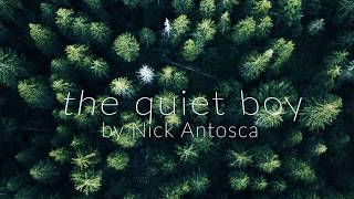 The Quiet Boy by Nick Antosca (Antlers Short Story Fan Read)