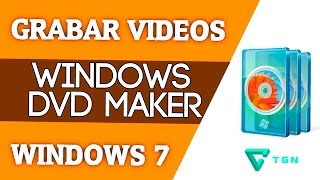 Como Grabar Videos en un DVD con Windows DVD Maker - Para windows 7
