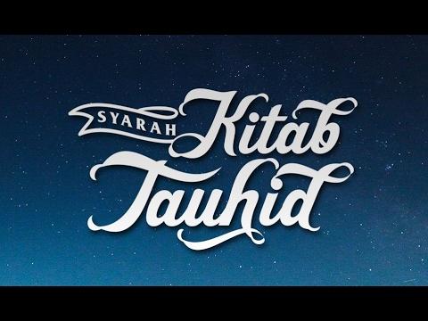 Al-Qaulul Mufid Ála Kitabut Tauhid | Ustadz Abu Haidar As-Sundawy