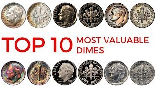 TOP 10 MOST VALUABLE DIMES IN CIRCULATION – Rare Roosevelt Dimes in Your Pocket Change Worth Money