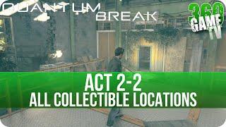 Quantum Break Act 2-2 Collectibles Locations (Ground Zero)