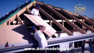 Wstępne krycie dachu z płyt MFP - Dom Modelowy
