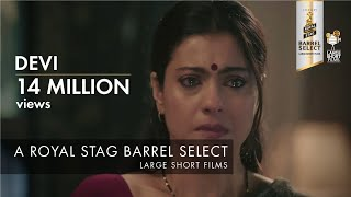 Devi | Kajol | Royal Stag Barrel Select Large Short Films