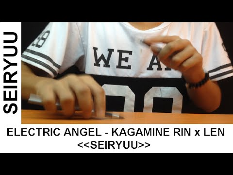 Electric Angel - Kagamine Rin x Len - Pen tapping cover by Seiryuu