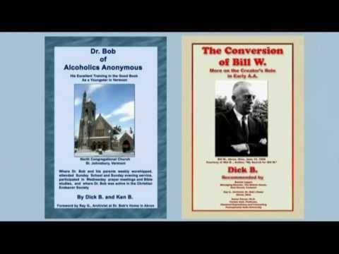 0 Dick B. 02 AA History & Christian Recovery: Six Christian Origins