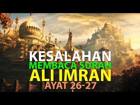 Kesalahan Saat Membaca Surah Ali Imran Ayat 26-27 [Episode 27] Lintasan Tajwid 1438 H