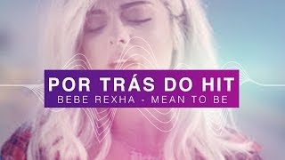 Download Lagu Por Trás do Hit: Bebe Rexha - Meant To Be (ft. Florida Georgia Line) Gratis STAFABAND
