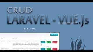 Tutorial CRUD Laravel 5.6 & Vue js (#08 | CRUD 5 / Delete Post)