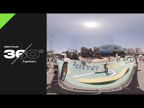 Dew Tour 360° Video: Dew Tour Long Beach Venue 2017