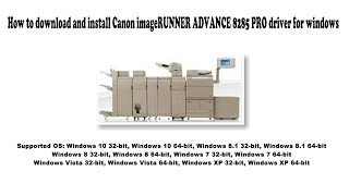01. How to download and install Canon imageRUNNER ADVANCE 8285 PRO driver Windows 10, 8.1, 8, 7, Vista,