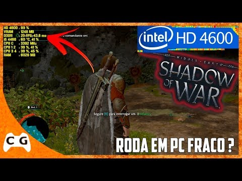 Middle-earth: Shadow of War Gameplay Teste Na Intel HD Graphics Roda Em PC Fraco ? #417