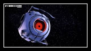 [♪] Portal - If I Were A Core [instrumental]