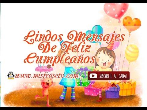 Lindos Mensajes de Feliz Cumpleaños - Videos Animados