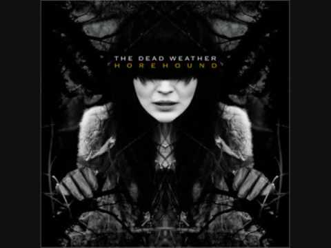 Dead Weather - I Cut Like A Buffalo