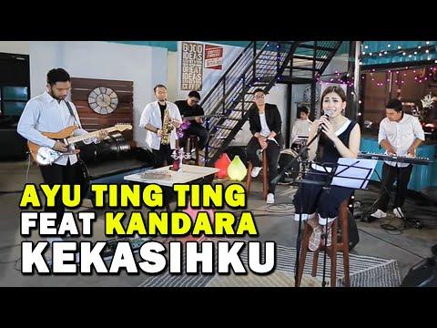 Ayu Ting Ting Feat Kandara - Kekasihku