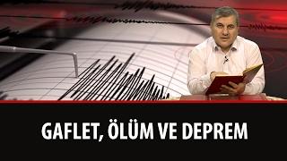Halil DÜLGAR - Gaflet, Ölüm ve Deprem