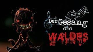 """Creepypasta """"Der Gesang des Waldes"""" German/Deutsch"""