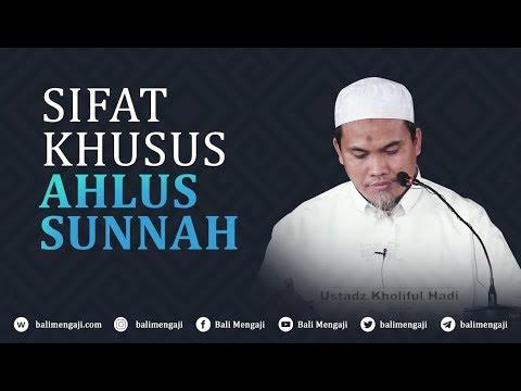 Video Singkat: Sifat Khusus Ahlussunnah - Ustadz Kholiful Hadi