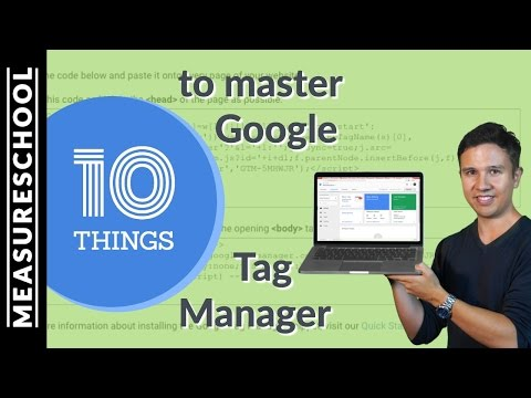 10 Things To Master With Google Tag Manager