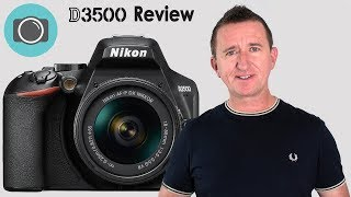 Nikon D3500 - A hands on review and photo test.