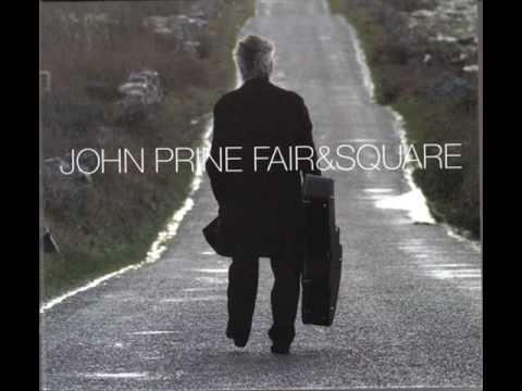 John Prine - Glory Of True Love