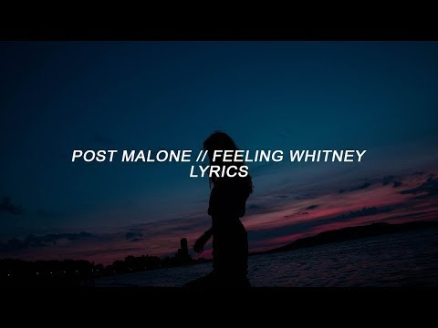 Post Malone - Feeling Whitney (Lyrics) MP3