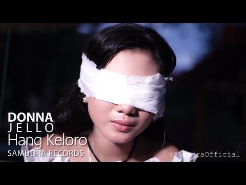 Download Donna Jello - Hang Keloro  Mp4 baru