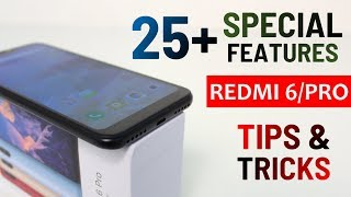 Xiaomi Redmi 6 Pro Tips & Tricks | 25+ Special Features