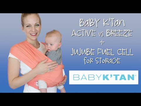 Baby K'Tan Wrap Review - BREEZE vs ACTIVE and storing in a JuJuBe Fuel Cell