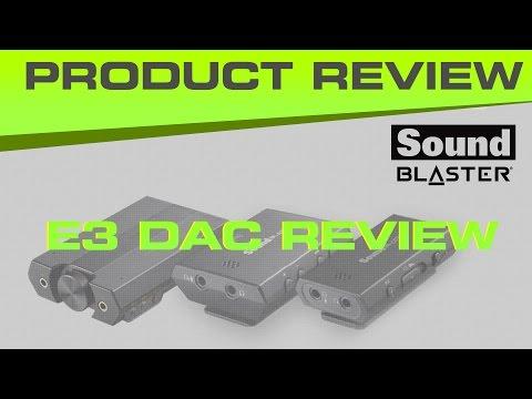 Creative Sound Blaster E3 DAC Review Vs. E1 and E5 - Good for gaming?