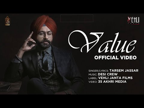 Value Official Video | Tarsem Jassar  | Vehli Janta Records | PA Media | Latest Punjabi Songs 2018