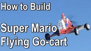 Super Mario Flying RC Go-cart Construction