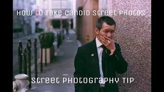 How to Take Candid Street Photos (Street Photography Tips)