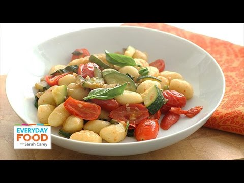 Gnocchi with Summer Vegetables - Everyday Food with Sarah Carey