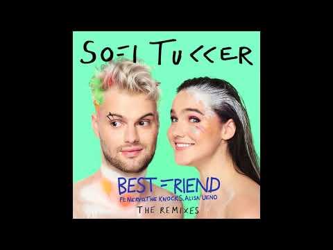 SOFI TUKKER - Best Friend (Sofi Tukker Carnaval Remix)[Official Audio]