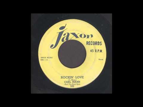 Carl Mann - Rockin' Love - Rockabilly 45