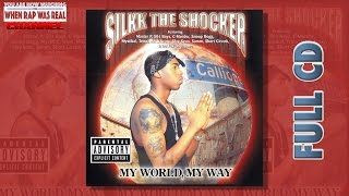 Watch Silkk The Shocker My World My Way video