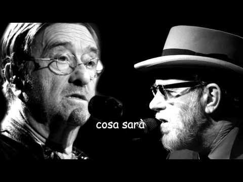 Cosa sarà  (con testo) - Lucio Dalla &  Francesco De Gregori -