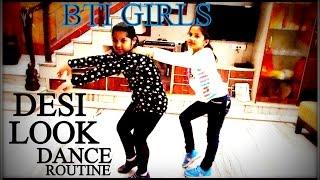 Desi Look DANCE By Cute Girls Of BTI