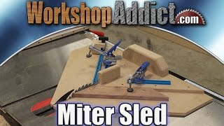 Shop Made - Table Saw Miter Sled for Perfect Miter Joints