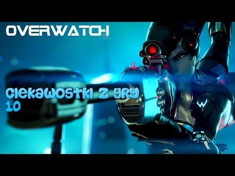 [Overwatch] Ciekawostki Z GRY 10!