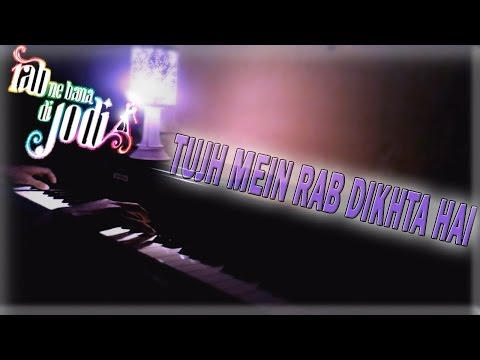 Tujh Mein Rab Dikhta Hai | (Aakash Gandhi Version) | On Piano...