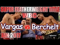 Francisco Vargas vs Miguel Berchelt - Jan. 2017 - WBC World Super Featherweight Championship