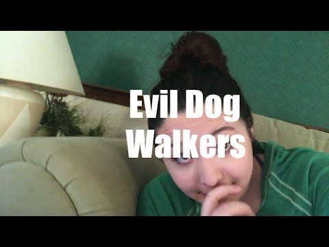 Evil Dog Walkers!