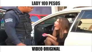 LADY 100 PESOS VIDEO COMPLETO